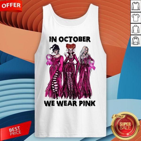 Hocus Pocus Breast Cancer Awareness In October We Wear Pink Halloween Tank Top