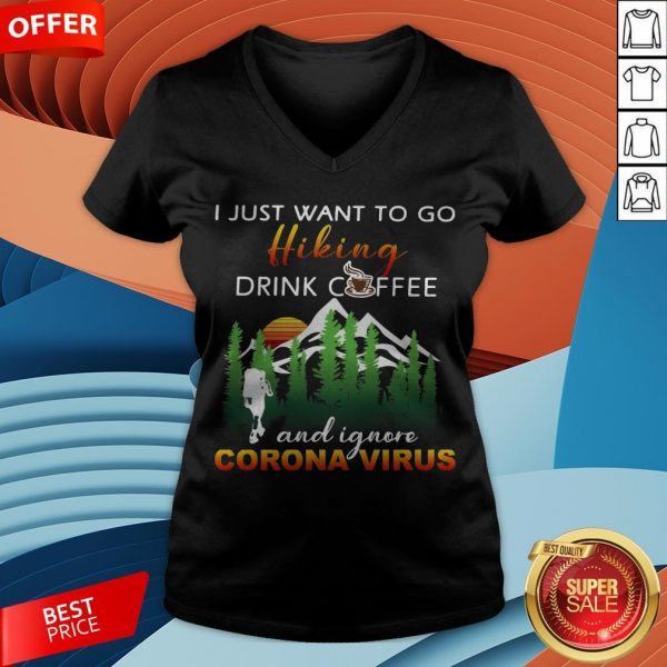 I Just Want To Go Hiking Drink Coffee And Ignore Camping Coronavirus Vintage V-neck