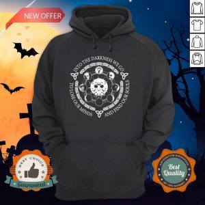 Jason Voorhees Into The Darkness We Go To Lose Our Minds And Find Our Souls Hoodie