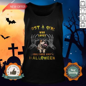 Just A Girl Who Loves Bulldogs And Halloween Tank Top