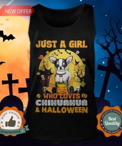 Just A Girl Who Loves Chihuahua And Halloween Tank Top