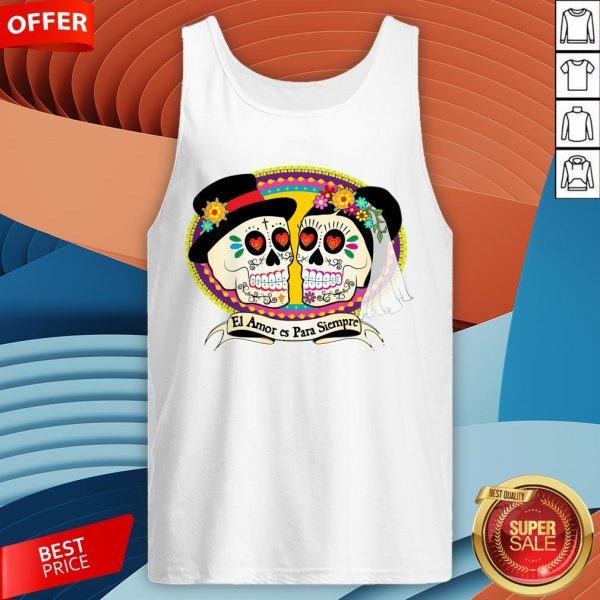 Mexican Sugar Skulls Wedding Couple Love Is Forever Tank Top