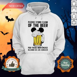 Mickey Please Stand Clear Of The Beer Por Favor Mantengase Hoodie