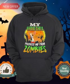 My Chihuahua Protects Me from Zombies Halloween Hoodie