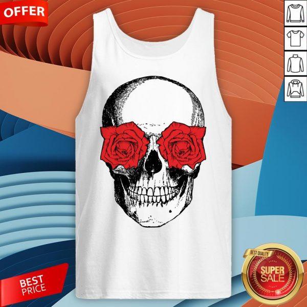 Skull And Roses Flowers Day Of Dead Dia De Los Muertos Vintage Skulls Tank Top