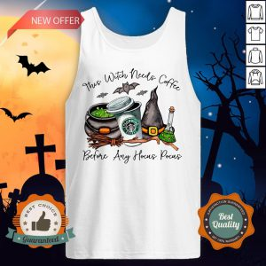 Starbucks Coffee This Witch Needs Coffee Before Any Hocus Pocus Halloween Tank Top