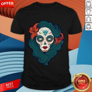 Sugar Skull Girl Day Of The Dead Dia De Muertos Shirt