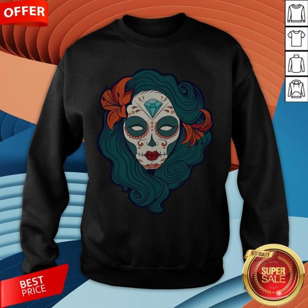 Sugar Skull Girl Day Of The Dead Dia De Muertos Sweatshirt