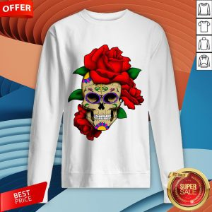 Sugar Skull With Rose Day Of The Dead Dia De Muertos Sweatshirt