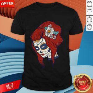 Sugar Skull Woman Day Of Dead Dia De Los Muertos Shirt