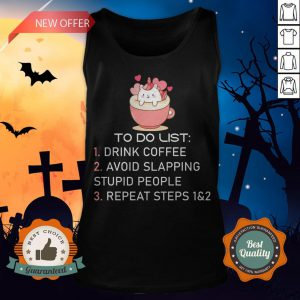Unicorn To Do List Drink Coffee Avoid Slapping Stupid People Repeat T-Tank Top