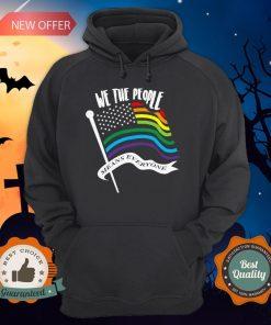 We The People Means Everyone LGBT Flag Hoodie