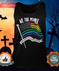 We The People Means Everyone LGBT Flag Tank Top
