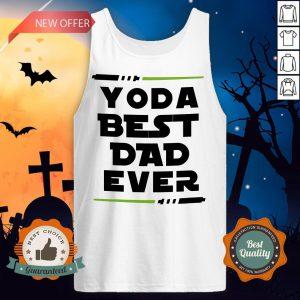 Yoda Best Dad Ever Coffee Mug Tank Top
