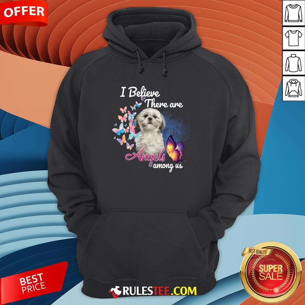 Cute Shih Tzu I Believe There Are Angels Among Us Hoodie-Design By Rulestee.com