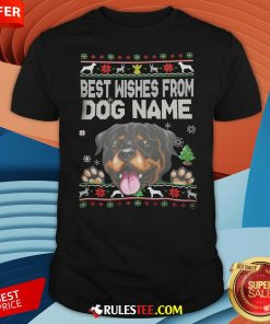 Good Best Wishes From Dog Name Christmas Shirt-Design By Rulestee.com