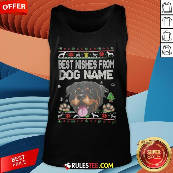 Good Best Wishes From Dog Name Christmas Tank Top-Design By Rulestee.com