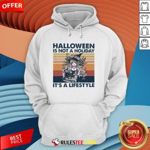 Halloween Is Not A Holiday It's A Lifestyle Vintage Retro Hoodie