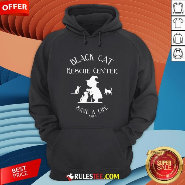 Black Cat Rescue Center Save A Life Salem Witch Halloween Hoodie - Design By Rulestee.com