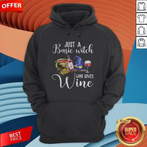 Official Just A Basic Witch Who Loves Wine Hoodie