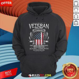 Veteran Ended Against Terrorism On American Soil America Flag Hoodie - Design By Rulestee.com