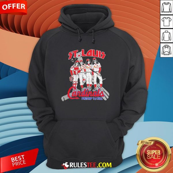 Nice St.Louis Cardinals Dressed To Kill Hoodie - Design By Rulestee.com