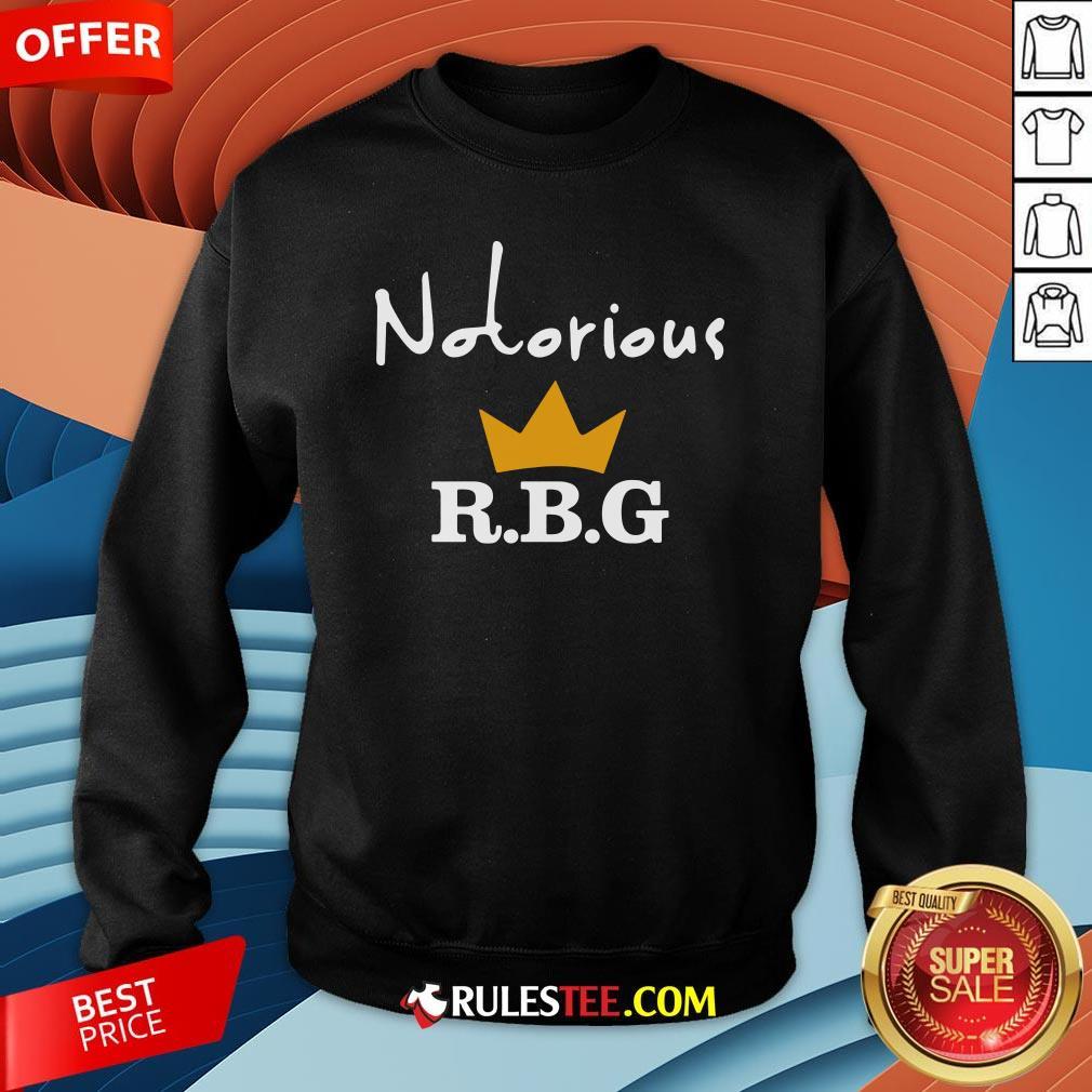 Hot Notorious R.B.G Sweatshirt-Design By Rulestee.com