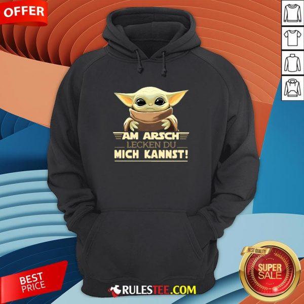 Nice Baby Yodda Am Arsch Lecken Du Mich Kannst Hoodie-Design By Rulestee.com