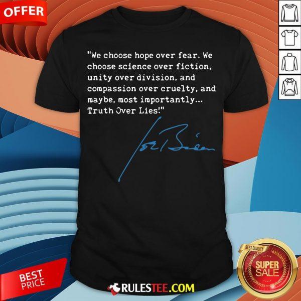 Top Truth Over Lies Joe Biden 2020 Shirt - Design By Rulestee.com