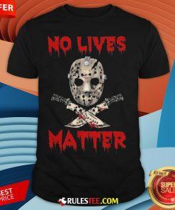 Grateful Jason Voorhees No Lives Matter Halloween Shirt - Design By Rulestee.com