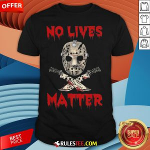 Grateful Jason Voorhees No Lives Matter Halloween Shirt - Design By Rulestee.com