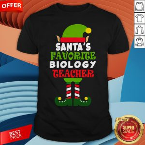 Santas Favorite Biology Teacher Elf Christmas Shirt