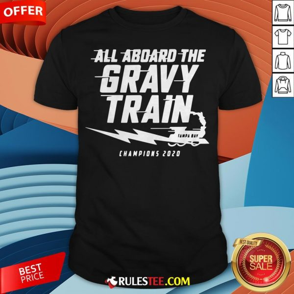 All Aboard The Gravy Train Tampa Bay Champions 2020 Shirt
