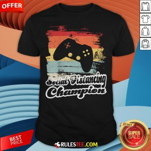 Social Distancing Champion Gaming Controller Vintage Retro Shirt - Design By Rulestee.com