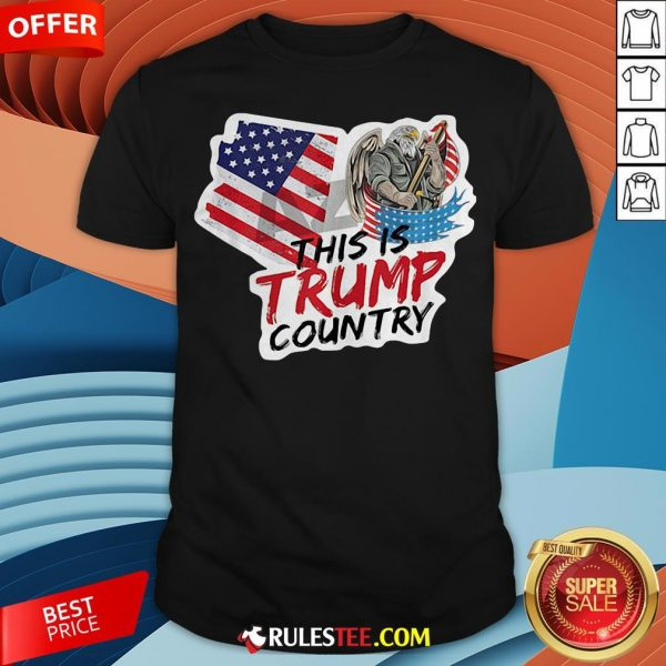 This Is Trump Country Supporter Arizona Political America Flag Shirt - Design By Rulestee.com