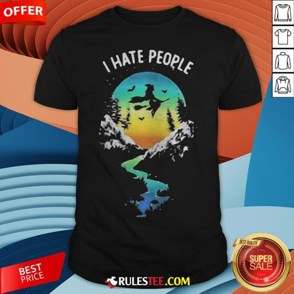Witch Go Camping I Hate People Halloween Shirt - Design By Rulestee.com