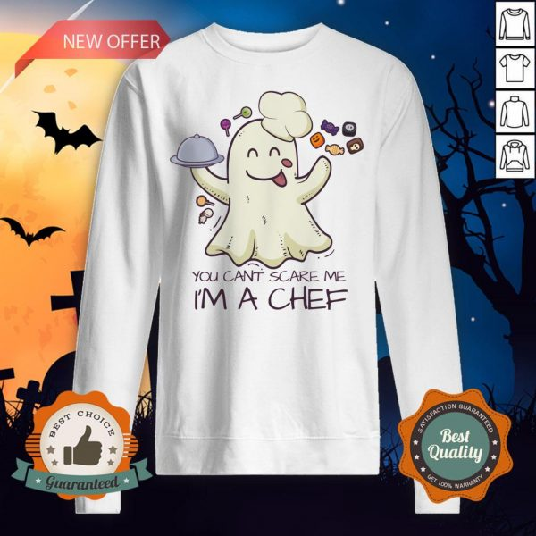 You Can't Scare Me I'm A Chef Boo Halloween Sweatshirt