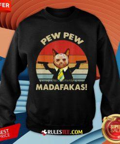 Cat Jason Voorhees Pew Pew Madafakas Vintage Retro Sweatshirt - Design By Rulestee.com