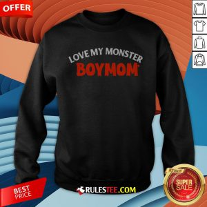 Good Love My Monster Boymom Halloween Sweatshirt