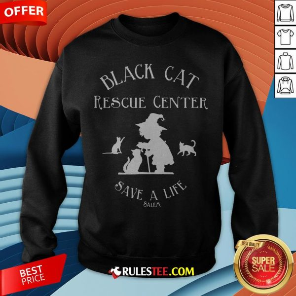 Black Cat Rescue Center Save A Life Salem Witch Halloween Sweatshirt - Design By Rulestee.com