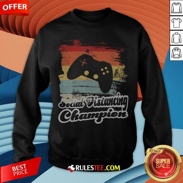 Social Distancing Champion Gaming Controller Vintage Retro Sweatshirt - Design By Rulestee.com