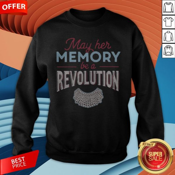 Premium May Her Memory Be A Revolution Sweatshirt