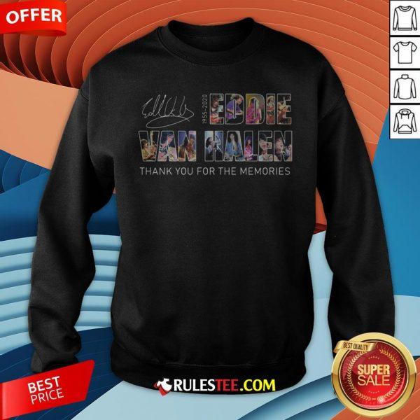 Eddie Van Halen 1955 2020 Thank You For The Memories Signature Sweatshirt - Design By Rulestee.com