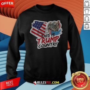 This Is Trump Country Supporter Arizona Political America Flag Sweatshirt - Design By Rulestee.com