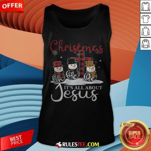 Pretty Snowman Christmas It's All About Jesus Tank Top - Design By Rulestee.com