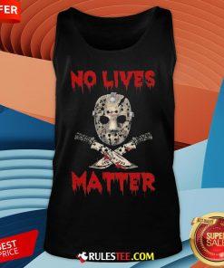 Grateful Jason Voorhees No Lives Matter Halloween Tank Top - Design By Rulestee.com