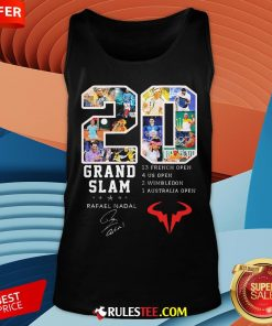 20 Grand Slam Rafael Nadal 13 French Open 4 Us Open 2 Wimbledon 1 Australia Open Tank Top - Design By Rulestee.com