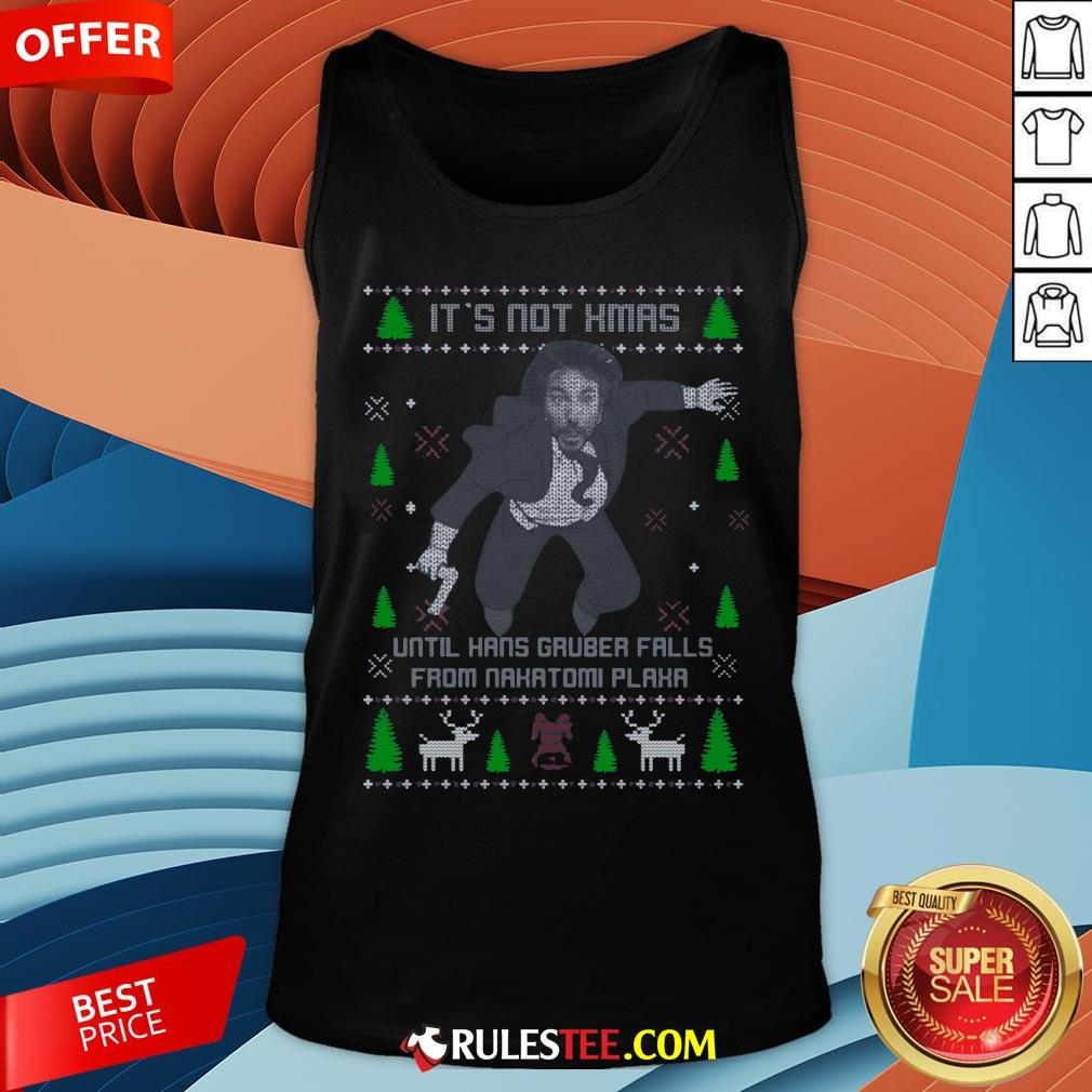 It's Not Xmas Until Hans Gruber Fall From Nakatomi Plaza Christmas Tank Top - Design By Rulestee.com