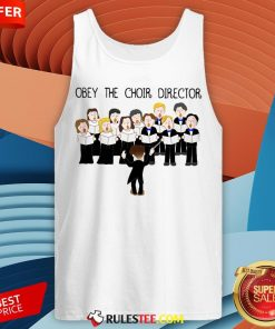 Grateful Obey The Choir Director Tank Top - Design By Rulestee.com