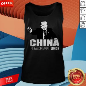 Premium Trump Hey China Is Eating Your Lunch Tank Top